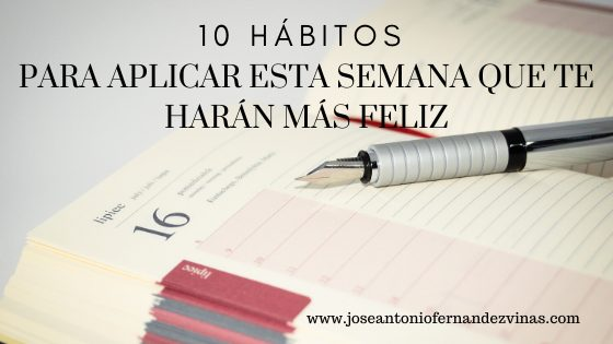 10 hábitos que te harán más feliz