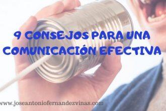 9 CONSEJOS PARA UNA COMUNICACIÓN EFECTIVA